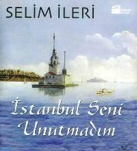 İstanbul Seni Unutmadim