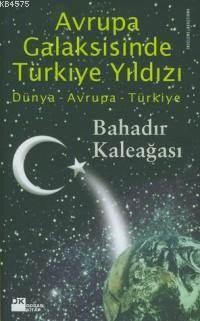 Avrupa Galaksisinde Türkiye Yildizi