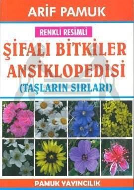 Renkli Resimli Şifalı Bitkiler Ansiklopedisi