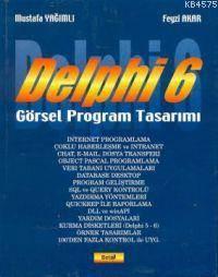 Delphi 6; Görsel Program Tasarımı