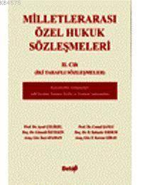 Milletlerarasi Özel Hukuk Sözlesmeleri II. Cilt