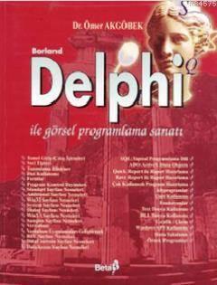 Borland Delphi İle Görsel Programlama Sanatı