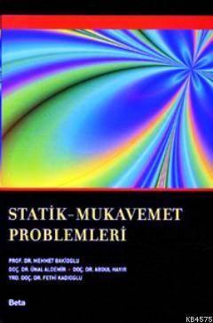 Statik Mukavemet Problemleri