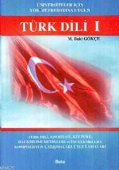 Türk Dili 1 (Üniversiteler İçin YÖK Müfredatına Uygun)