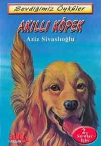 Sevdiğimiz Öyküler Akıllı Köpek