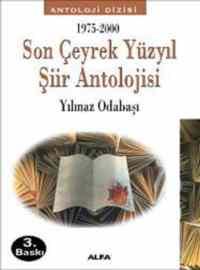 Son Çeyrek Yüzyıl Şiir Antolojisi 1975-2000