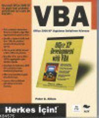 Vba Office 2000-Xp Uygulama Geliştirme Kılavuzu; Herkes İçin!