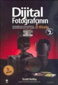 Dijital Fotoğrafçının El Kitabı 2