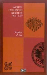 Avrupa Tarihinden Kesitler 1 1494-1789