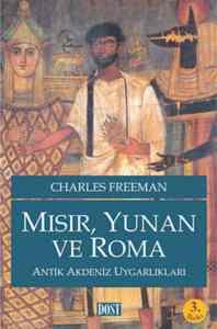 Mısır, Yunan ve Roma Antik Akdeniz Uygarlıklar