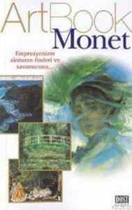 Art Book Monet Empresyonizm Akımının Önderi Ve Savunucusu