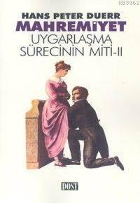 Mahremiyet; Uygarl ...