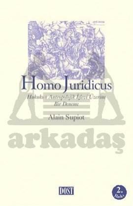 Homo Juridicus - Hukukun Antropolojik İşlevi Üzerine