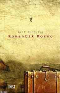 Romantik Korno