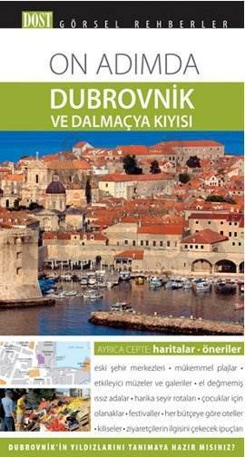 On Adımda Dubrovnik Ve Dalmaçya Kıyısı