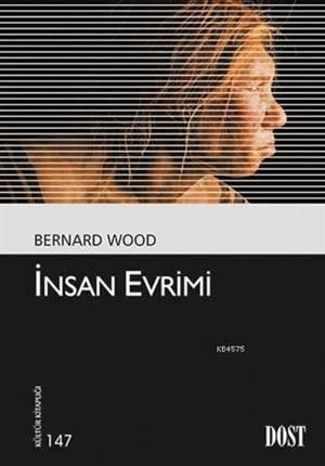 İnsan Evrimi; Kültür Kitaplığı: 147