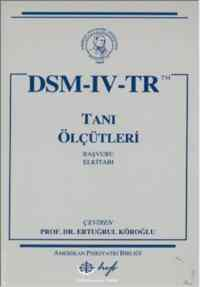 DSM IV Tanı  Ölçütleri