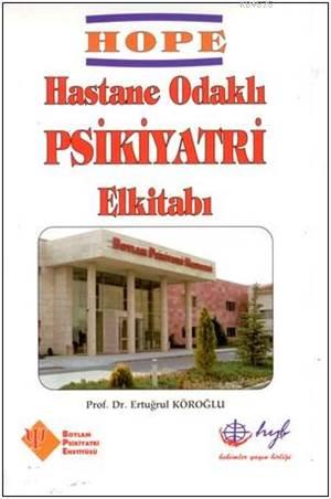 Hasta Odaklı Psikiyatri El Kitabı