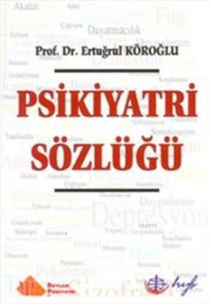 Psikiyatri Sözlüğü