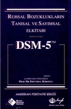 DSM-5 Ciltli Ruhsal Bozuklukların Tanısal ve Sayımsal