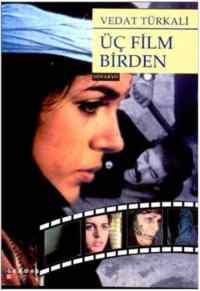 Üç Film Birden