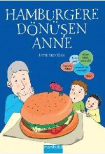 Hamburgere Dönüşen Anne (7+ Yaş)