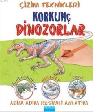 Çizim Teknikleri-Korkunç Dinozorlar