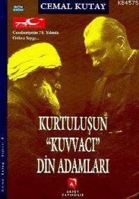 """Kurtuluşun """"Kuvvacı"""" Din Adamları; Cumhuriyetin 75. Yılında Onlara Saygı"""