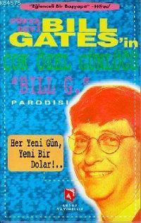 Dünya Devi Bill Gates'in Çok Özel Günlüğü Bill G. Parodisi; Her Yeni Bir Gün, Yeni Bir Dolar!...