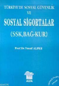Türkiye'de Sosyal Sigortalar (SSK, Bağ-Kur)