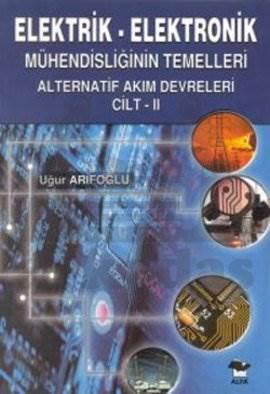 Elektrik - Elektronik Mühendisliğin Temelleri Cilt II