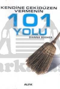 Kendine Çekidüzen Vermenin 101 Yolu