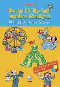 Benim İlk Resimli İngilizce Sözlüğüm