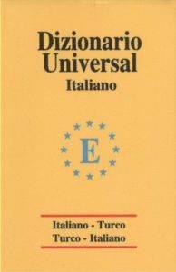 Universal Sözlük  İtalyanca Türkçe - Türkçe İtalyanca