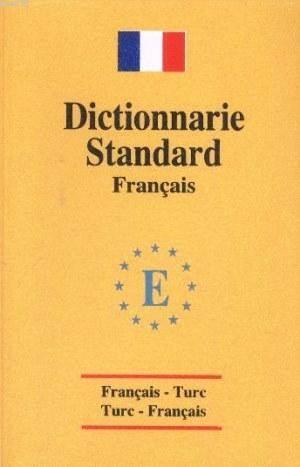 Fransızca Dictionnarie Standart Sözlük
