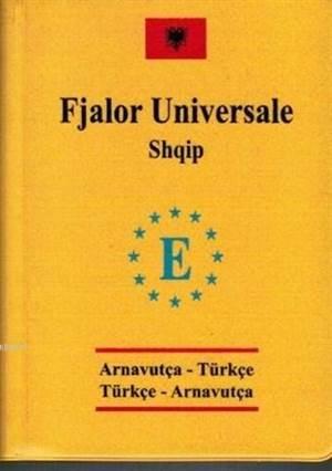 Üniversal Cep  Arnavutça-Türkçe ve Türkçe - Arnavutça sözlük