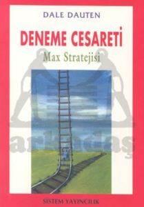 Deneme Cesareti Max Stratejisi