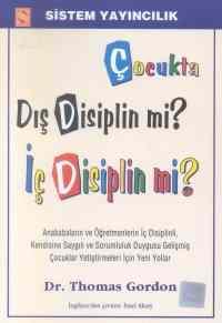 Çocukta Dış Disiplin Mi İç Disiplin Mi