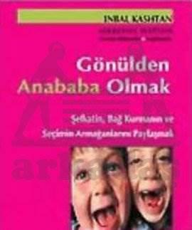 Gönülden Anababa Olmak