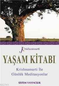 Yaşam Kitabı Krishnamurti İle Günlük Meditasyonlar