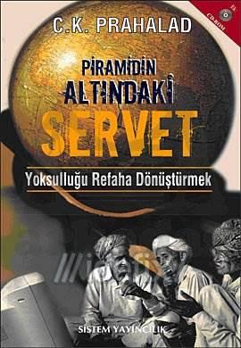 Piramidin Altındaki Servet: Yoksulluğu Refaha Dönüştürmek