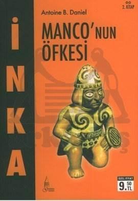İnka-2 Manconun Öfkesi
