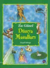 En Güzel Dünya Masalları-Yeşil Kitap