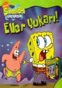 Sponge Bob - Eller Yukarı