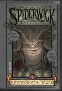 Spiderwick Günceleri 5 - Yutanhoyrat'ın Gazabı
