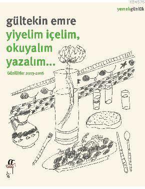 Yiyelim İçelim,  Okuyalım Yazalım...