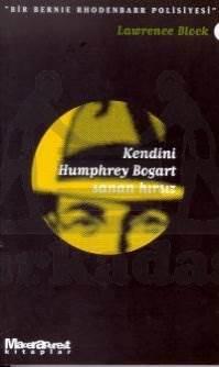 Kendini Humphrey Bogart Sanan Hırsız - Bir Bernie Rhodenbarr Polisiyesi