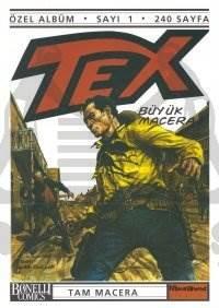 Tex Özel Albüm Sayı: 1 Büyük Macera