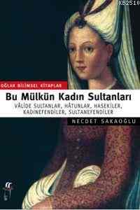 Bu Mülkün Sultanları 36 Osmanlı Padişahı Büyük Boy