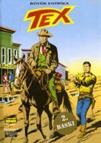Efsanevi Tex 2; Büyük Entrika